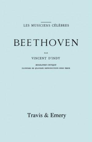 Beethoven: Biographie Critique. [Facsimile 1911].