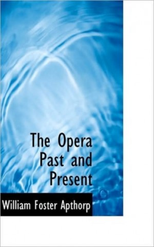 The Opera Past and Present