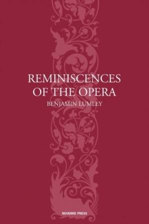 Reminiscences of the Opera