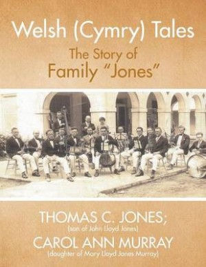 """Welsh (Cymry) Tales: The Story of Family """"Jones"""""""