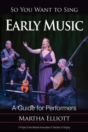 So You Want to Sing Early Music