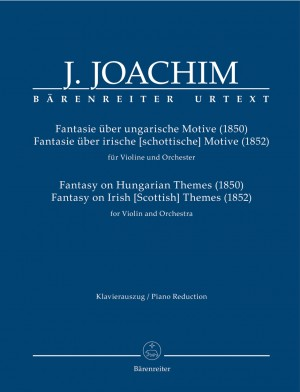 Joachim, Joseph: Fantasy on Hungarian Themes (1850) & Fantasy on Irish [Scottish] Themes (1852) for Violin and Orchestra Product Image