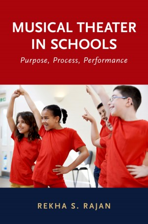 Musical Theater in Schools: Purpose, Process, Performance Product Image