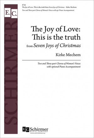 Kirke Mechem: The Joy of Love