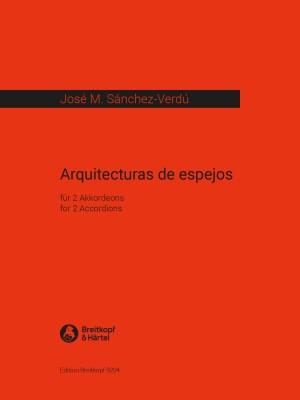 José M. Sánchez-Verdú: Arquitecturas de espejos