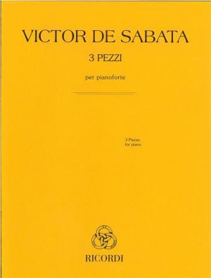 Victor de Sabata: 3 pezzi per pianoforte