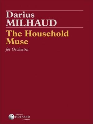 Darius Milhaud: The Household Muse
