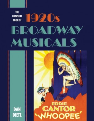 The Complete Book of 1920s Broadway Musicals Product Image