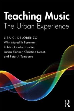 Teaching Music: The Urban Experience