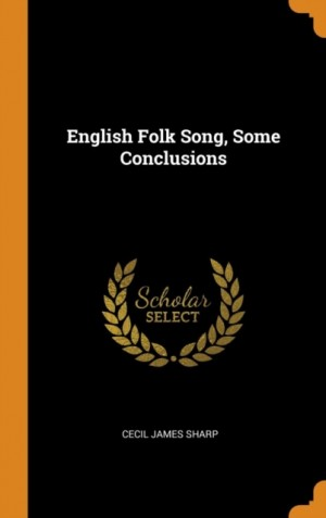English Folk Song, Some Conclusions