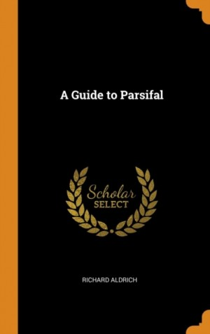 A Guide to Parsifal