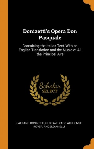 Donizetti's Opera Don Pasquale