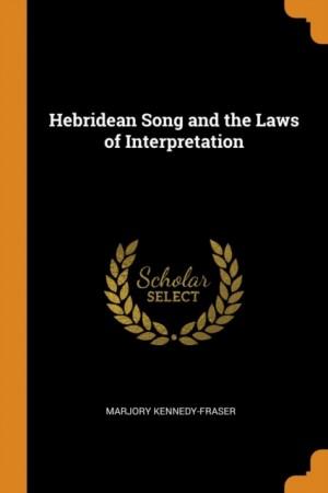 Hebridean Song and the Laws of Interpretation