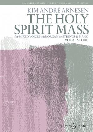 Arnesen, K A: The Holy Spirit Mass