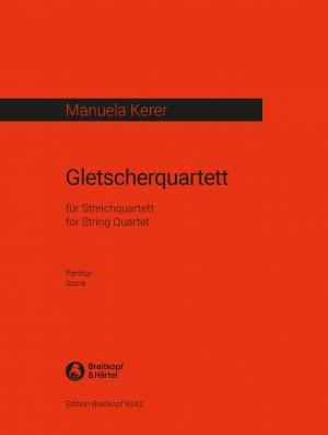 Kerer, M: Gletscherquartett