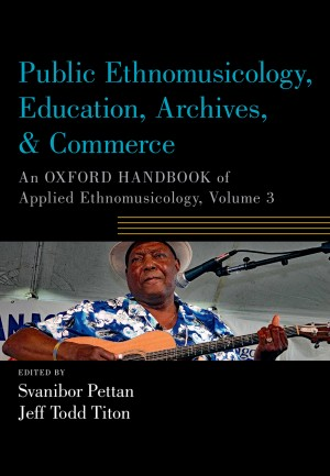 Public Ethnomusicology, Education, Archives, & Commerce Product Image