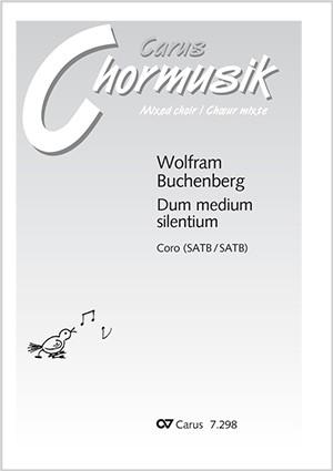 Buchenberg: Dum medium silentium