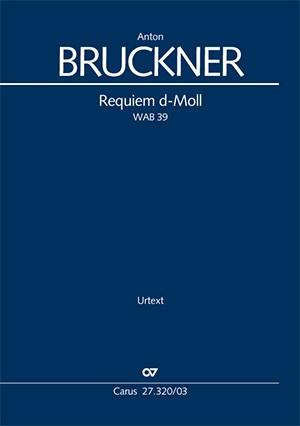 Bruckner: Requiem in D minor WAB39