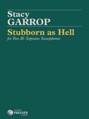 Stacy Garrop: Stubborn As Hell