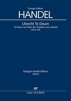 Händel: Utrecht Te Deum, HWV278