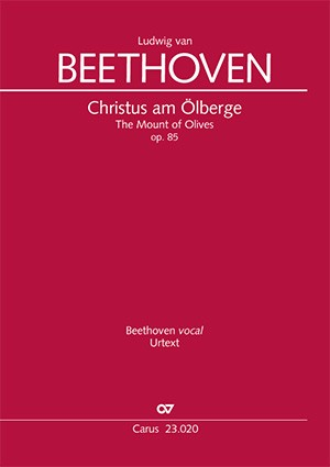 Beethoven: Christus am Ölberge (The Mount of Olives), op. 85