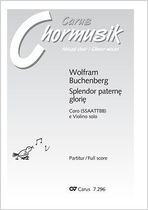 Buchenberg, Wolfram: Splendor Paternae Gloriae