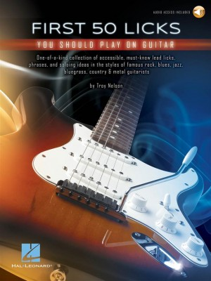 First 50 Licks You Should Play on Guitar