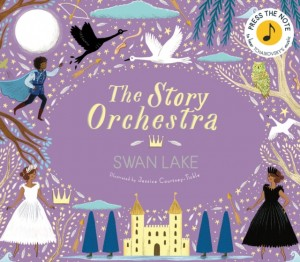 The Story Orchestra: Swan Lake: Press the note to hear Tchaikovsky's music Product Image