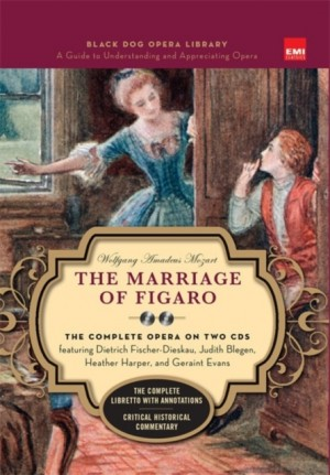 The Marriage Of Figaro (Book And CDs): The Complete Opera on Two CDs
