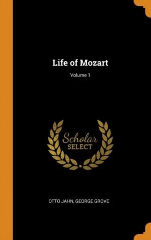 Life of Mozart; Volume 1