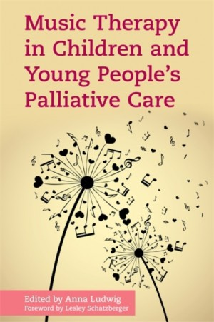 Music Therapy in Children and Young People's Palliative Care