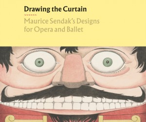 Drawing the Curtain: Maurice Sendak's Designs for Opera and Ballet Product Image