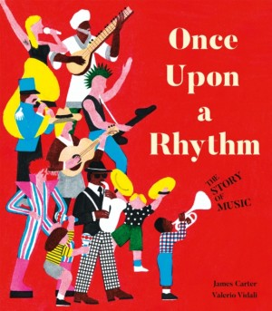Once Upon a Rhythm: The story of music Product Image