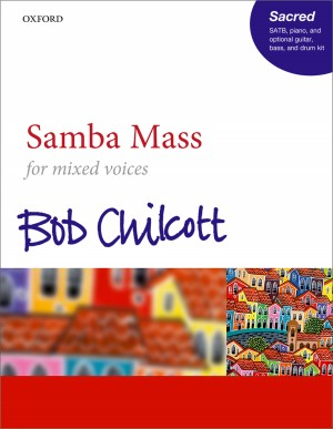 Chilcott: Samba Mass SATB Product Image