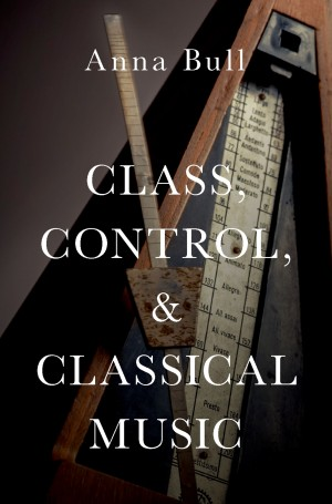 Class, Control, and Classical Music Product Image