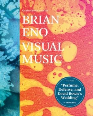 Brian Eno: Visual Music