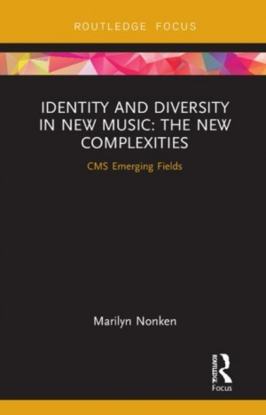Identity and Diversity in New Music: The New Complexities
