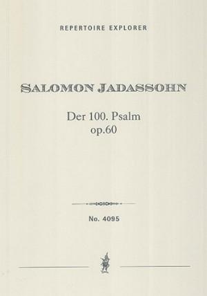 Jadassohn, Salomon: Der 100. Psalm op. 60