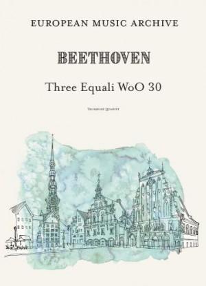 Beethoven - Three Equali WoO 30 (Trombone Quartet)