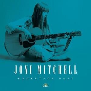 Joni Mitchell: Backstage Pass