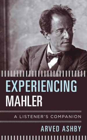 Experiencing Mahler: A Listener's Companion Product Image