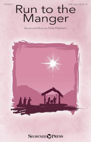 Dale Peterson: Run to the Manger