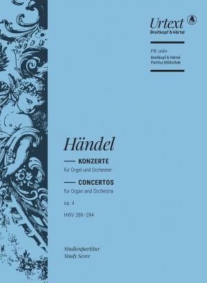 Händel: Concertos for Organ and Orchestra op. 4 HWV 289–294