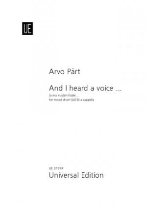 Paert, A: And I heard a voice ...