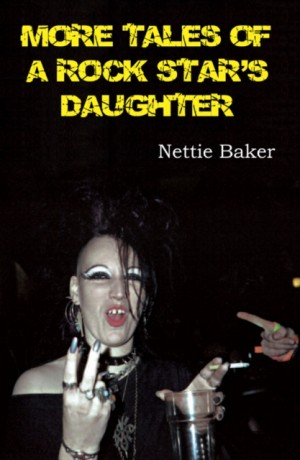 More Tales of a Rock Star's Daughter