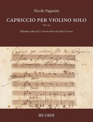 Nicolò Paganini: Capriccio per violino solo M.S. 54