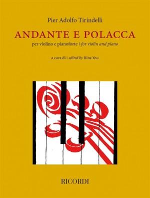 Pier Adolfo Tirindelli: Andante e Polacca per violino e pianoforte