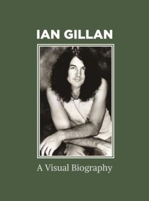 Ian Gillan A Visual Biography