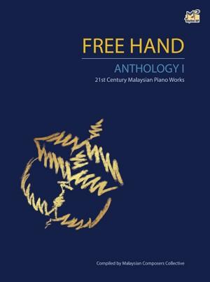 Free Hand Anthology 1: 21st Century Malaysian Piano Works Product Image
