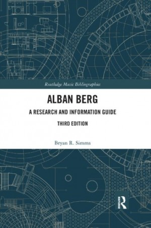 Alban Berg: A Research and Information Guide